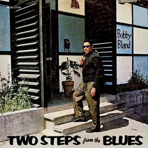 BOBBY BLAND - TWO STEPS FROM THE BLUES (IMPORT)