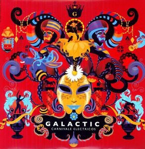 GALACTIC / CARNIVALE ELECTRICOS