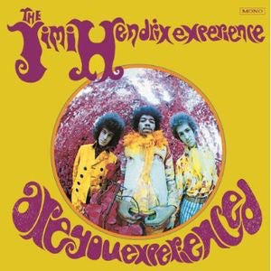 THE JIMI HENDRIX EXPERIENCE - ARE YOU EXPERIENCED (US) MONO