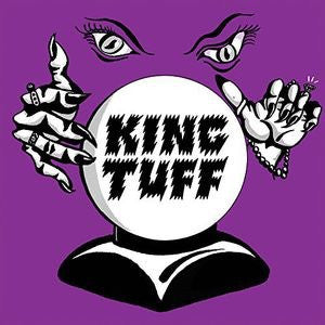 King Tuff - Black Moon Spell [LP] (download)