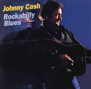 Johnny Cash - Rockabilly Blues [LP] (gatefold)