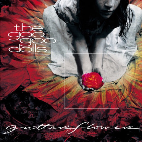 THE GOO GOO DOLLS-GUTTERFLOWER