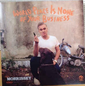 Morrissey - World Peace Is None Of Your Business [2LP] (new album)