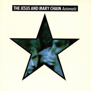 Jesus And Mary Chain, The - Automatic [LP] (180 Gram Vinyl)