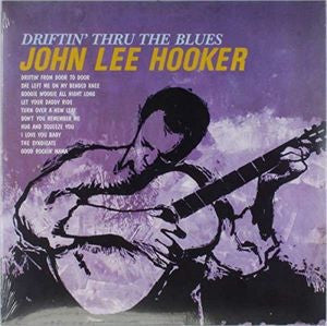 John Lee Hooker - Driftin' To The Blues [LP] (140 Gram, limited, import)