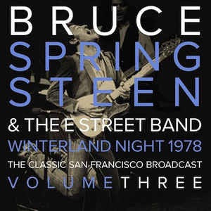 BRUCE SPRINGSTEEN & THE E STREET BAND - SF VOL 3