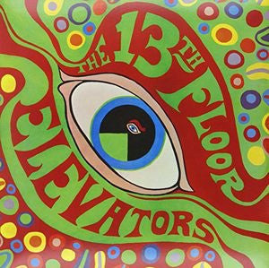 THE 13TH FLOOR ELEVATORS- PSYCHEDELIC SOUNDS OF THE 13TH FLOOR ELEVATORS