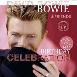David Bowie & Friends - Birthday Celebration: Live In NYC [3LP] (import)