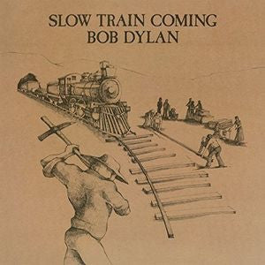 BOB DYLAN - SLOW TRAIN COMING  [IMPORT]