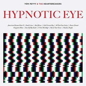 Tom Petty & The Heartbreakers - Hypnotic Eye (Deluxe) [2LP]