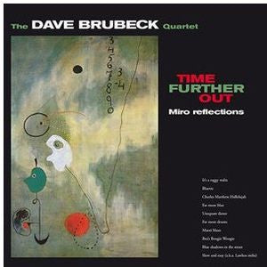 DAVE BRUBECK - TIME FURTHER OUT ( IMPORT)