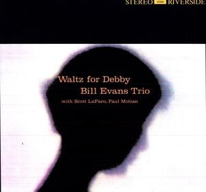 EVANS,BILL - WALTZ FOR DEBBY