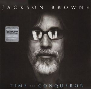 Jackson Browne - Time The Conqueror [2LP]