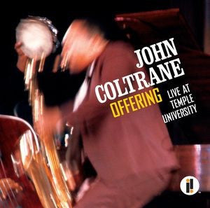 John Coltrane - Offering: Live at Temple University [2LP]