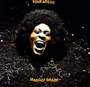 FUNKADELIC - MAGGOT BRAIN [IMPORT]