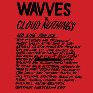 WAVVES - CLOUD NOTHINGS - NO LIFE FOR ME