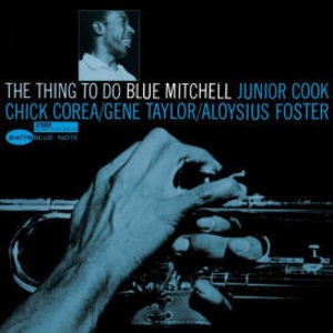 BLUE MITCHELL - THING TO DO