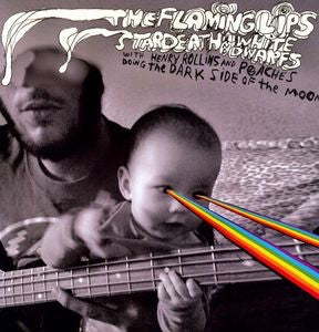 Flaming Lips, The and Stardeath And White Dwarfs - The Dark Side Of The Moon