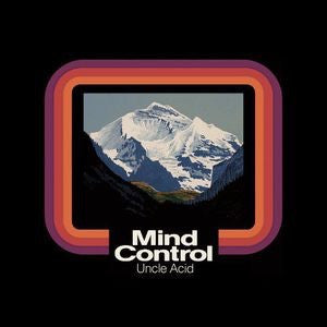 UNCLE ACID & DEADBEATS - MIND CONTROL