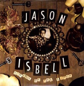 ISBELL,JASON - Sirens of the Ditch