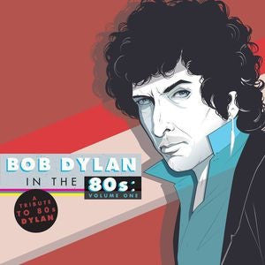 VARIOUS - TRIBUTE TO BOB DYLAN IN THE 80'S