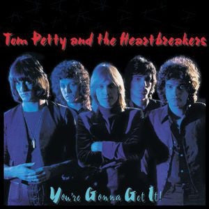 Tom Petty & The Heartbreakers - You're Gonna Get It [LP]