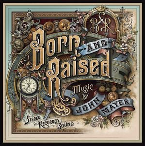 JOHN MAYER - BORN AND RAISED ( 2LP CD INCL)