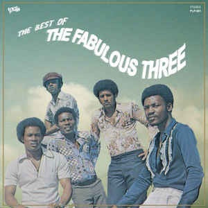 THE FABULOUS THREE-THE BEST-OF