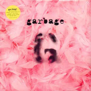 GARBAGE - GARBAGE (20TH ANNIVERSARY STANDARD EDITION)