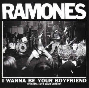 Ramones - I Wanna Be Your Boyfriend / Judy Is A Punk [7'']