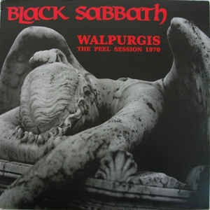 BLACK SABBATH - WALPURGIS THE PEEL  SESSION 1970