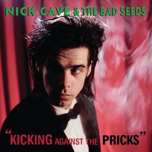 Nick Cave & The Bad Seeds - Kicking Against The Pricks [LP] (180 Gram, download)