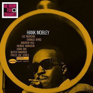MOBLEY,HANK - NO ROOM FOR SQUARES