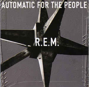 R.E.M. - Automatic For The People [LP] UK Import