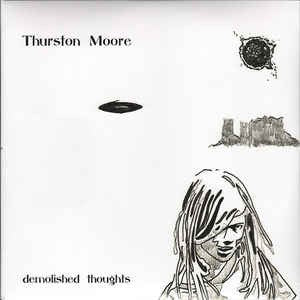 Thurston Moore (Sonic Youth) - Demolished Thoughts [2 LP]