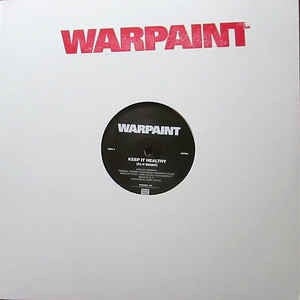 Warpaint - Keep It Healthy / Disco//Very [12'']