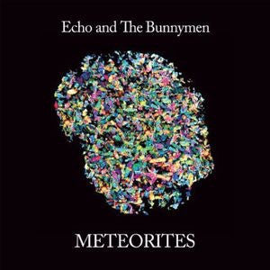 Echo & The Bunnymen - Meteorites [LP] (download)