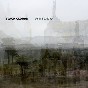 BLACK-CLOUDS-DREAMCATION
