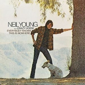 YOUNG,NEIL - EVERYBODY KNOWS THIS IS NOWHERE