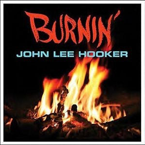 John Lee Hooker - Burnin' Hell [LP] (140 Gram, limited, import)