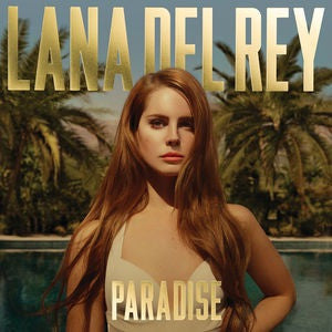 LANA DEL REY - BORN TO DIE (PARADISE EDITION)