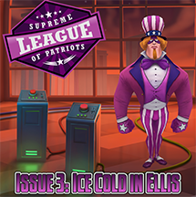 Supreme League of Patriots - Issue 3: Ice Cold in Ellis