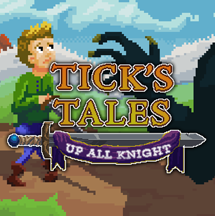 Tick's Tales: Up All Knight
