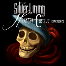 The Silver Lining - Haunted Castle Experience