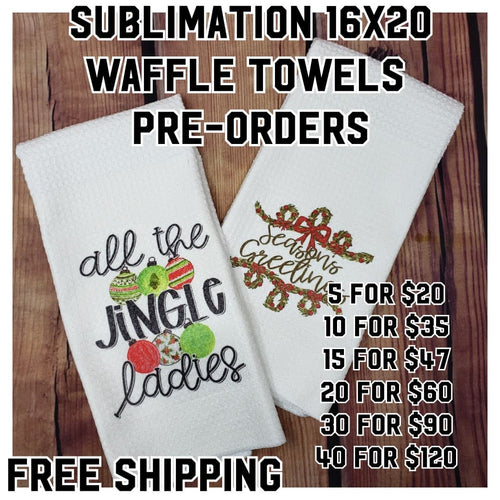 Pre-Order Sublimation Waffle Weave Tea Towels