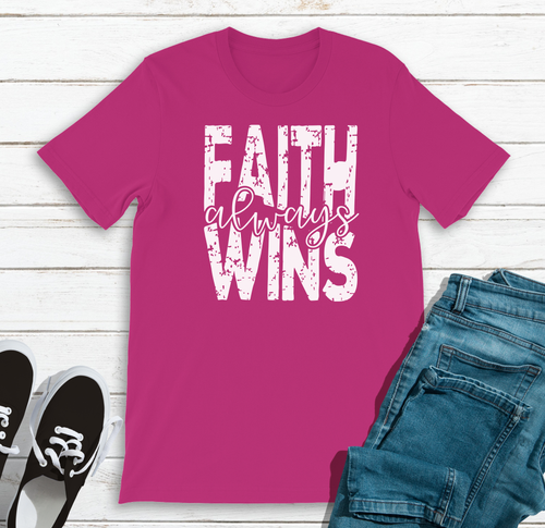Faith Always Wins