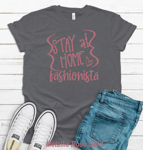 Stay at Home Fashionista