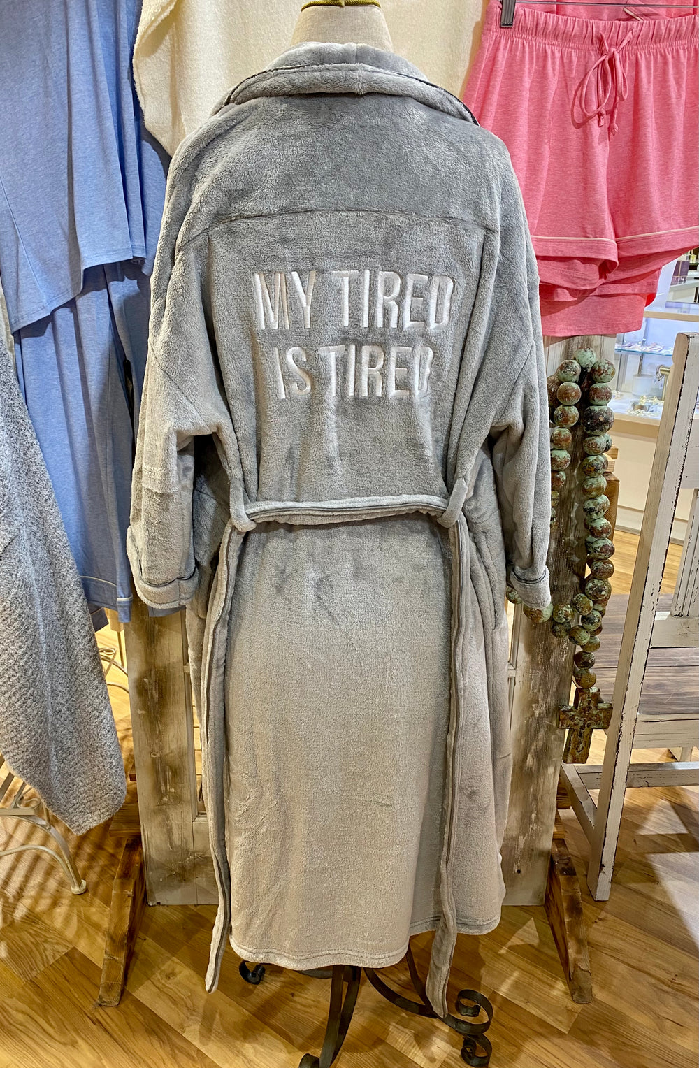 My Tired is Tired Fuzzy Robe