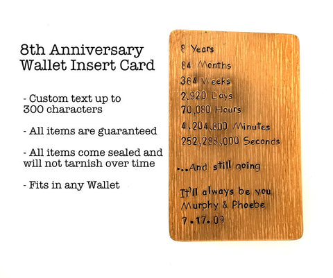 Wallet Insert Card - Hand Stamped - Bronze - Personalized up to 300 Characters - 8th Anniversary - Days, Minutes, Hours, Years