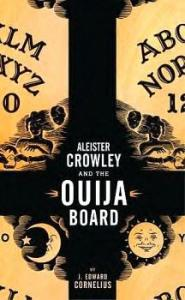 ALEISTER CROWLEY  & THE OUIJA BOARD
